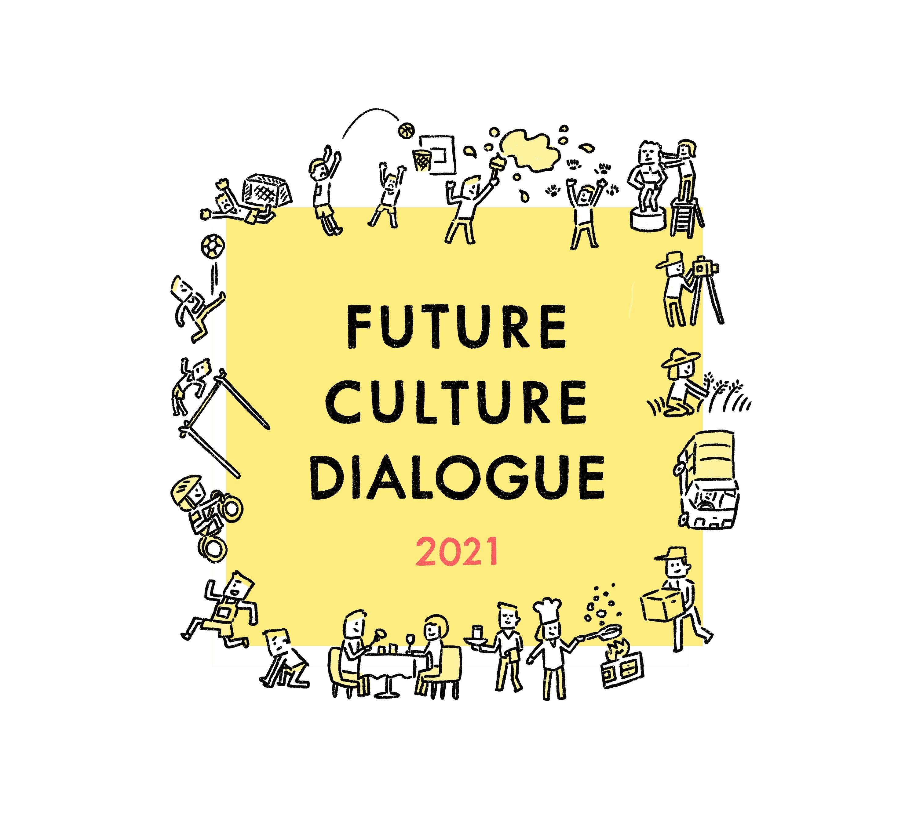 FUTURE CULTURE DIALOGUE 2021
